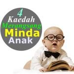 4  Tips Percuma Merangsang Minda Anak