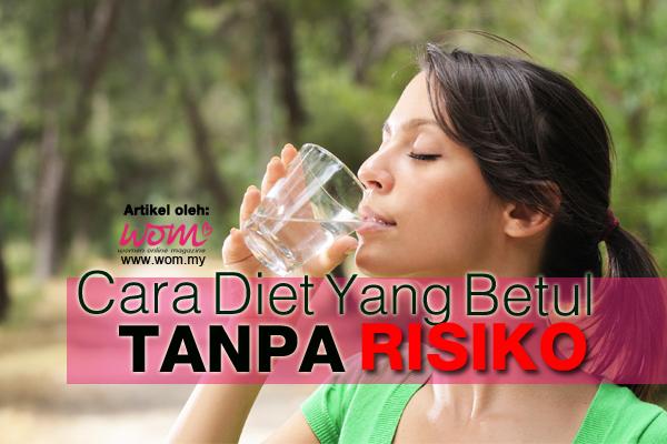 Cara Diet Yang Betul - women online magazine