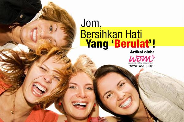 Cara Membersihkan Hati - WOMEN ONLINE MAGAZINE