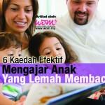 6 Cara Mengajar Anak Yang Lemah Membaca