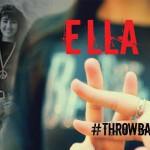 Ella Kembali Melepas Rindu Dengan Album #THROWBACK