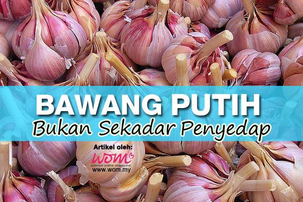 Khasiat Bawang Putih - women online magazine