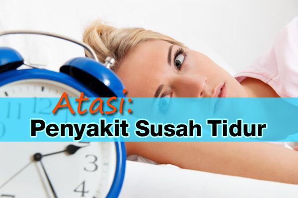 Penyakit Susah Tidur - women onlne magazine