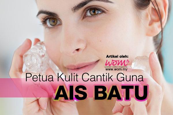 Petua Kulit Cantik - women online magazine