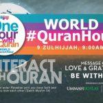 Dulu Ada Earth Hour, Sekarang Kita Ada World Quran Hour – JOM JOIN!!