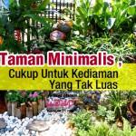 Taman Minimalis, Cukup Untuk Kediaman Yang Tak Luas
