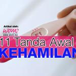 Mesti Baca: 11 Tanda Awal Kehamilan