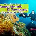 Wow, Banyaknya Tempat Menarik Di Terengganu Yang Boleh Kita Pergi