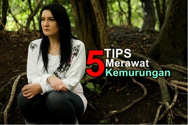 Tips Merawat Kemurungan-women online magazine