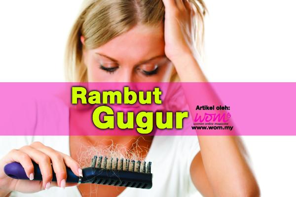 atasi rambut gugur - women online magazine
