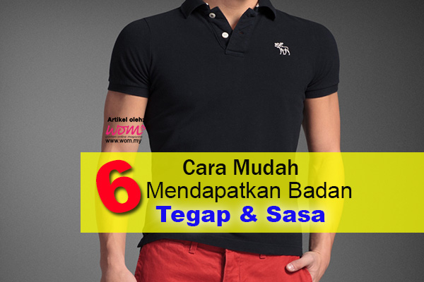badan tegap - women online magazine