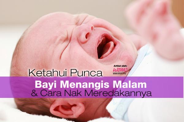 bayi menangis malam - women online magazine