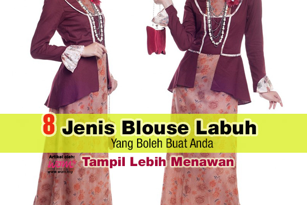 blouse labuh - women online magazine