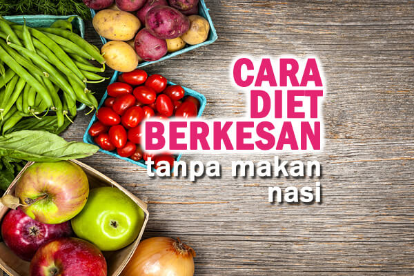 cara diet berkesan - women online magazine