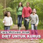 6 Cara Motivasi Anak Diet Untuk Kurus