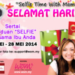 "PERADUAN ""SELFIE TIME WITH MAMA"""