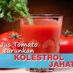 Jus Tomato Hapuskan Kolesterol Jahat