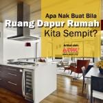 Kabinet Dapur Kecil Pilihan Terbaik Untuk Rumah Sempit
