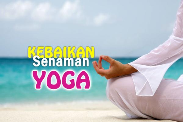 kebaikan senaman yoga - women online magazine