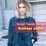 Fesyen Terbaru Kemeja Jeans Wanita