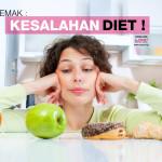 7 Kesalahan Diet Yang Perlu Anda Beri Perhatian Kalau Nak Kurus