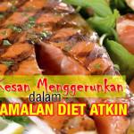 Wajib Baca! Bahaya Diet Atkin Buat Tubuh Manusia