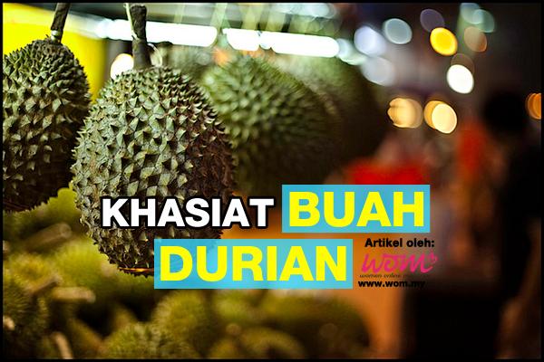 hasiat buah durian - women online magazine