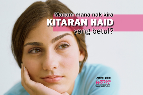 kitaran haid normal - women online magazine