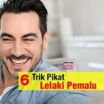 6 Rahsia Menawan Hati Lelaki Pemalu