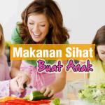 5 Makanan Sihat Untuk Anak