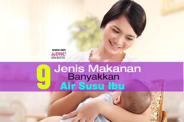 makanan untuk ibu menyusu - women online magazine