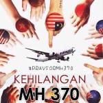 "Misteri Kehilangan ""MAS Air Line MH370"""
