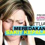 9 Cara Semulajadi Meredakan Sakit Kepala Dengan Cepat