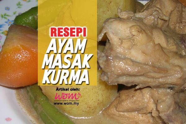 resepi ayam masak kurma - women online magazine