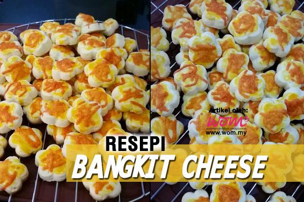 resepi bangkit cheese - women online magazine