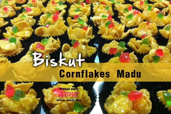 resepi biskut cornflakes madu - women online magazine