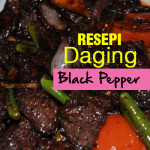 Resepi Daging Black Pepper Pedas-Pedas Manis