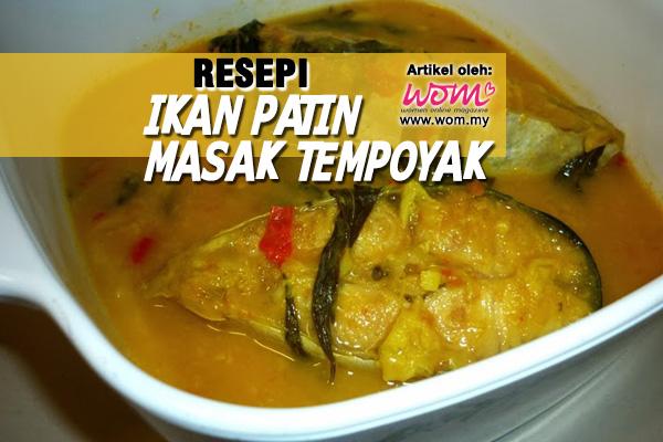 resepi ikan patin masak tempoyak - women online magazine