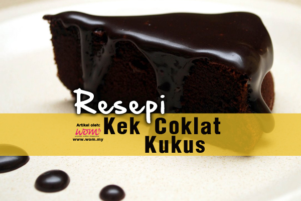 resepi kek coklat kukus - women online magazine