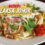 Resepi Laksa Johor
