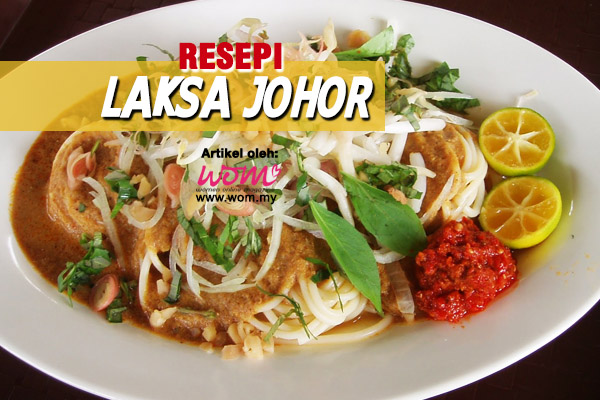 resepi laksa johor - women online magazine