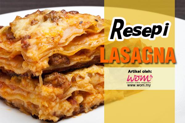 resepi lasagna - women online magazine
