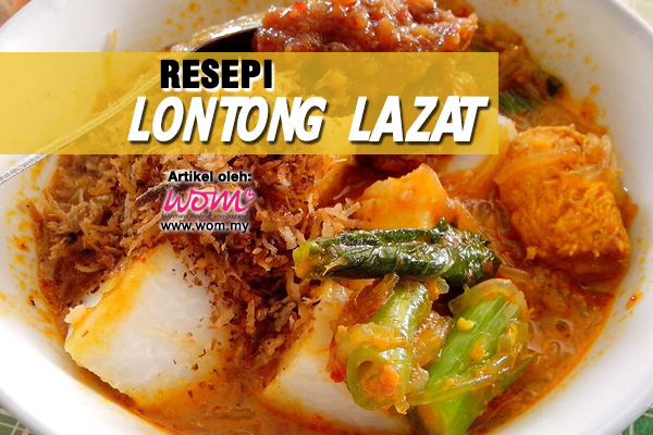 resepi lontong lazat - women online magazine