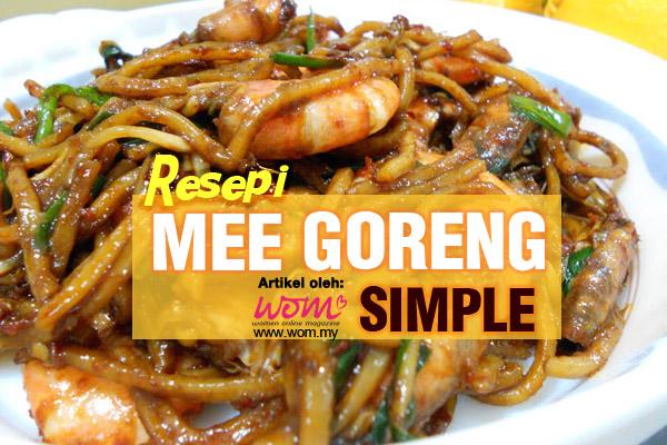 resepi mee goreng - women online magazine