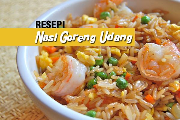 resepi nasi goreng udang - women online magazine