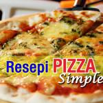 Jom Cuba Resepi Pizza Simple