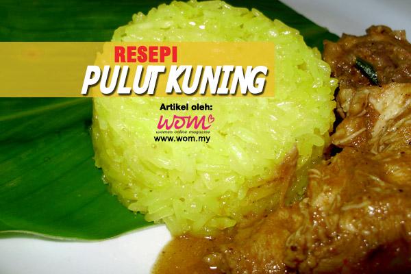 resepi pulut kuning - women online magazine