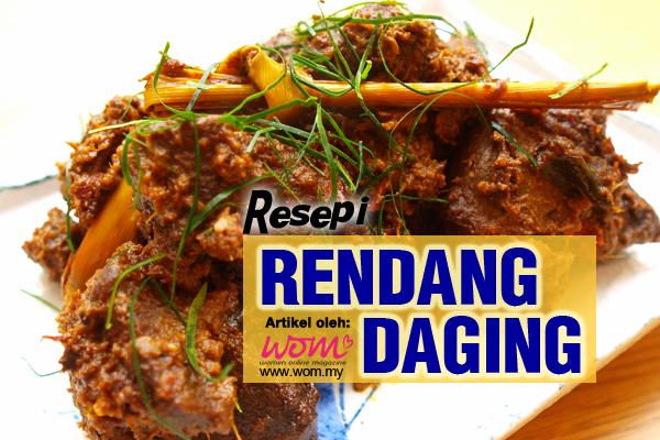 resepi rendang daging - women online magazine