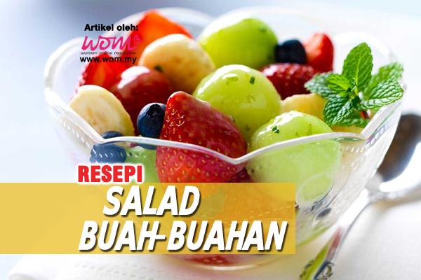 resepi salad buah-buahan - women online magazine