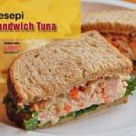 Resepi Sandwich Tuna Cukup Rasa